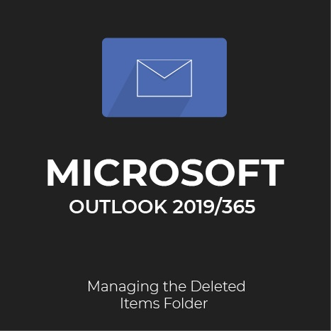 how to manage deleted items in Outlook