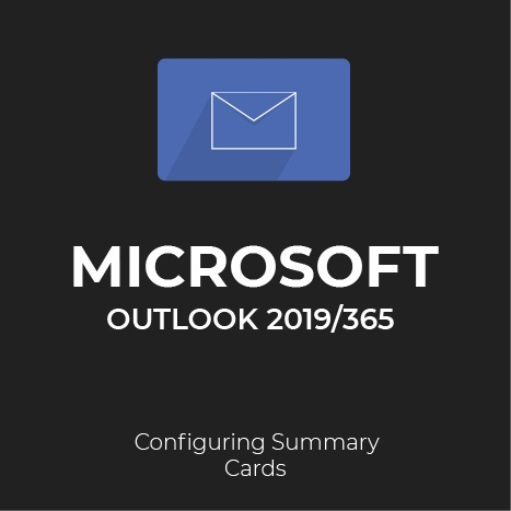MS Outlook 2019/365: Summary Cards