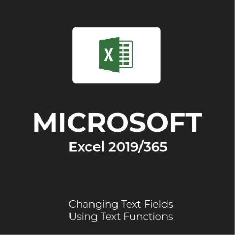 How to change text fields using text functions in Excel