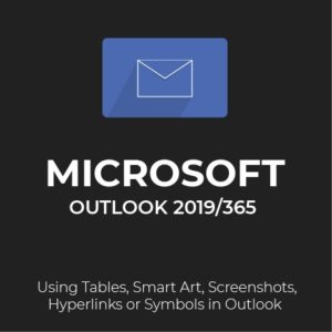 How to use tables smart art screenshots hyperlinks or symbols in Outlook