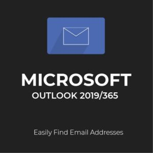 MS Outlook 2019/365: Finding Email Addresses