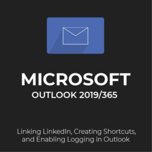 MS Outlook 2019/365: Other Outlook Features