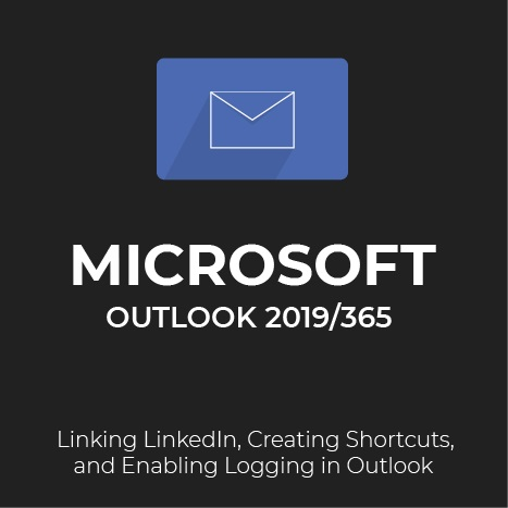 how to link linkedin create shortcuts and enable logging in Outlook